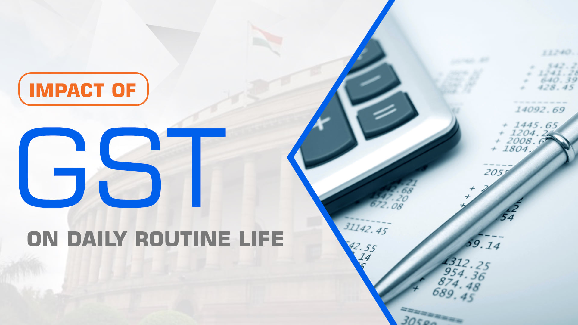 Impact Of GST On Daily Routine Life