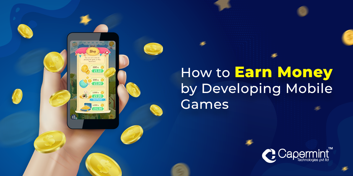 Earn Money by Developing Mobile Games