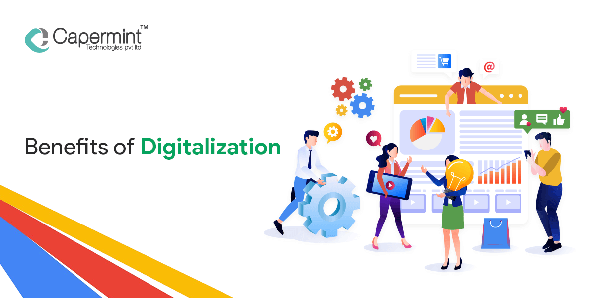 Benefits of Digitalization