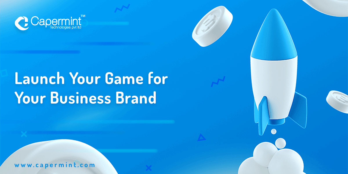 Launch Your Game for Your Business Brand
