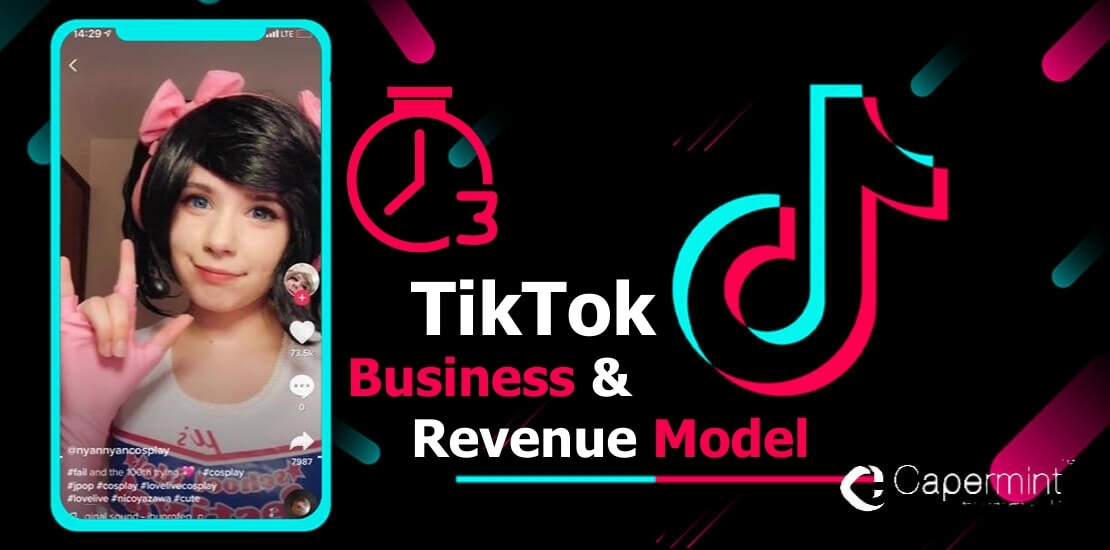 Business & Revenue Model of TikTok App