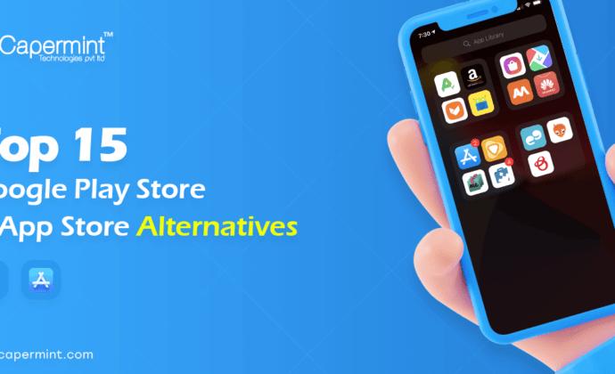Top 15 Google Play Store & App Store Alternatives 2021