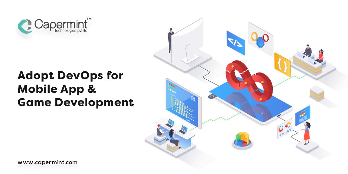 Adopt DevOps for App & Game Development