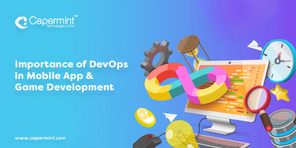 DevOps in Mobile App & Game Development