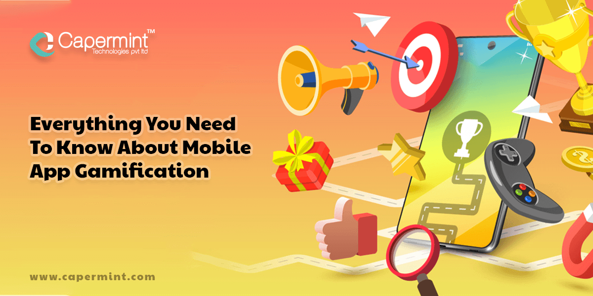 Everything You Need To Know About Mobile App Gamification