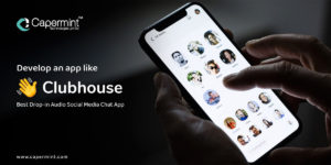 Develop an app like Clubhouse-Best Drop-in Audio Social Media Chat App